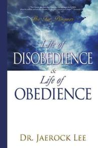 Link to an enlarged image of Life of Disobedience and Life of Obedience