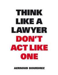 Link to an enlarged image of Think Like a Lawyer Don't Act Like One