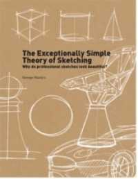 Link to an enlarged image of The Exceptionally Simple Theory of Sketching : Why do professional sketches look beautiful?