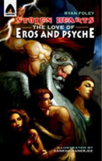 Link to an enlarged image of Stolen Hearts : The Love of Eros and Psyche (Campfire: Mythology)