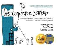 Corporate Startup How Established Companies Can Develop Successful Innovation Ecosystems 9789462763074