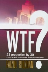 Link to an enlarged image of WTF? 23 Properties by 30: A Story Of What To Find? When To Find? Where To Find?