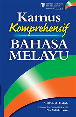 Books Kinokuniya Kamus Komprehensive Bahasa Melayu Arbak Othman 9789676579591