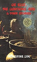 Link to an enlarged image of Or Else The Lightning God & Other Stories