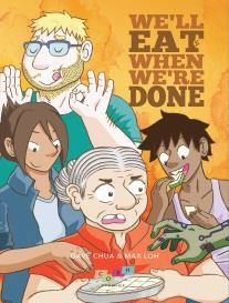 Link to an enlarged image of We'll Eat When We're Done