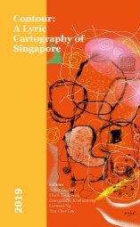 Link to an enlarged image of Contour: A Lyric Cartography of Singapore