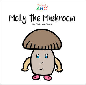 Link to an enlarged image of Molly the Mushroom
