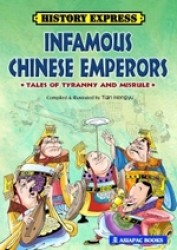 Link to an enlarged image of History Express: Infamous Chinese Emperors