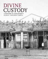 Link to an enlarged image of Divine Custody : A History of Singapore's Oldest Teochew Temple -- Hardback