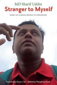 Link to an enlarged image of Stranger to Myself: The Diary of a Bangaldeshi in Singapore