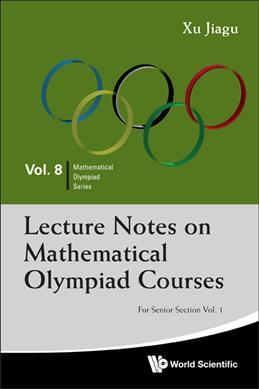 Books Kinokuniya: Lecture Notes on Mathematical Olympiad