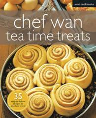 Link to an enlarged image of Mini CookBook: Chef Wan - Tea Time Treats