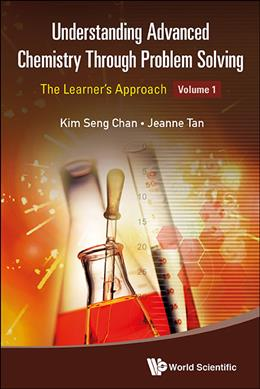 Link to an enlarged image of Understanding Advanced Chemistry through Problem Solving : The Learners' Approach <1>