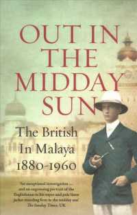 Link to an enlarged image of Out in the Midday Sun : The British in Malaya 1880-1960 -- Paperback / softback