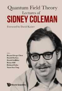 Books Kinokuniya: Quantum Field Theory : Lectures of Sidney Coleman