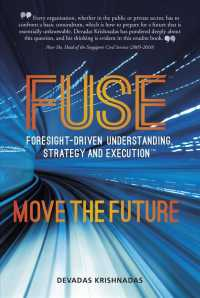 Link to an enlarged image of Fuse Foresight-driven Understanding, Strategy and Execution : Move the Future