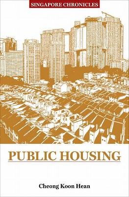 Books Kinokuniya: Singapore Chronicles- Public Housing