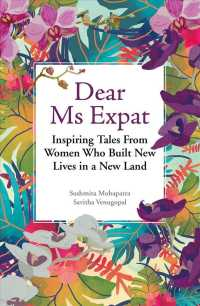 Link to an enlarged image of Dear Ms Expat : Inspiring Tales from Women Who Built New Lives in a New Land
