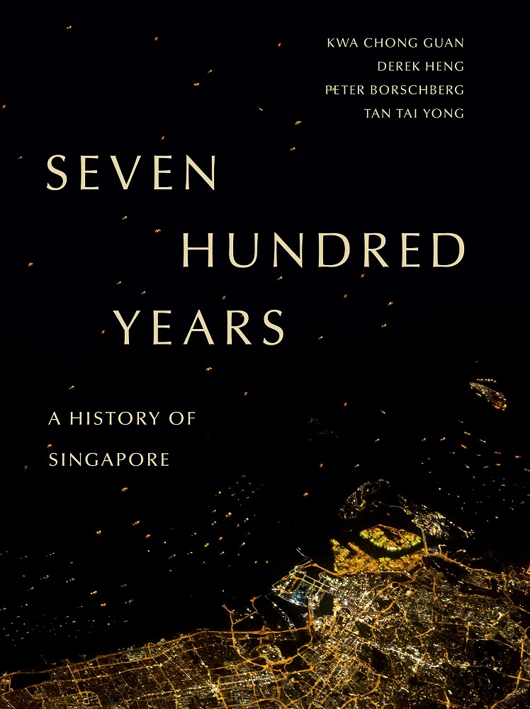 Link to an enlarged image of Seven Hundred Years : A History of Singapore