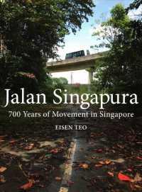 Link to an enlarged image of Jalan Singapura : 700 Years of Movement in Singapore