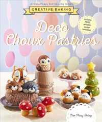 Creative Baking: Deco Choux Pastries 9789814841252