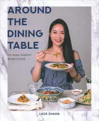Link to an enlarged image of Around the Dining Table : An Asian-inspired Modern Feast