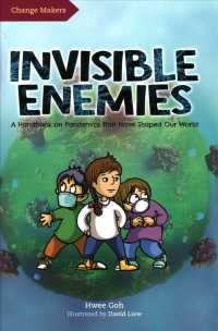 Link to an enlarged image of Invisible Enemies : A Handbook on Pandemics That Have Shaped Our World