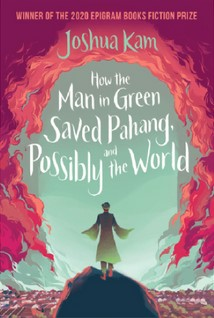 Link to an enlarged image of How the Man in Green Saved Pahang, and Possibly the World