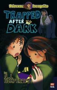Link to an enlarged image of Princess Incognito: Trapped after Dark (Princess Incognito Series) -- Paperback / softback