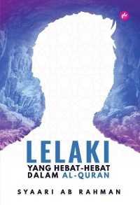 Link to an enlarged image of Lelaki Yang Hebat Hebat Dalam Al-Quran