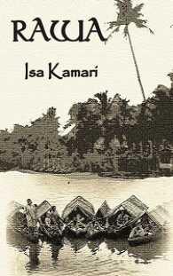 Link to an enlarged image of Rawa (Isa Kamari)