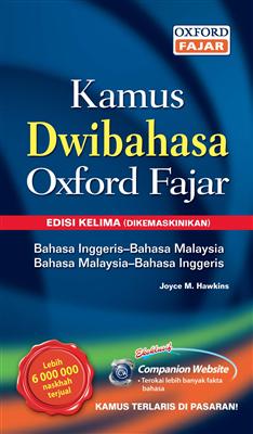 Books Kinokuniya Kamus Dwibahasa Oxford Fajar English Bahasa Malaysia Bahasa Malaysia English 5th Bilingual Hawkins Joyce M Edt 9789834711832