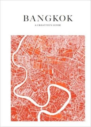 Bangkok : A Creative Guide 9789881463302