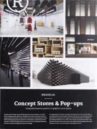 Link to an enlarged image of Concept Stores & Pop-ups : Integrated Brand Systems in Graphics and Space (Brandlife) (GLD)