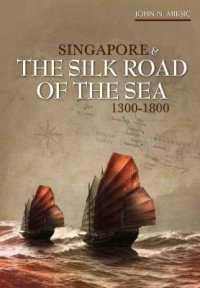Link to an enlarged image of Singapore & the Silk Road of the Sea, 1300-1800